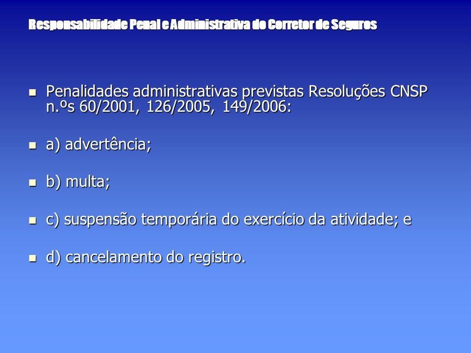 Responsabilidade Penal e Administrativa do Corretor de Seguros
