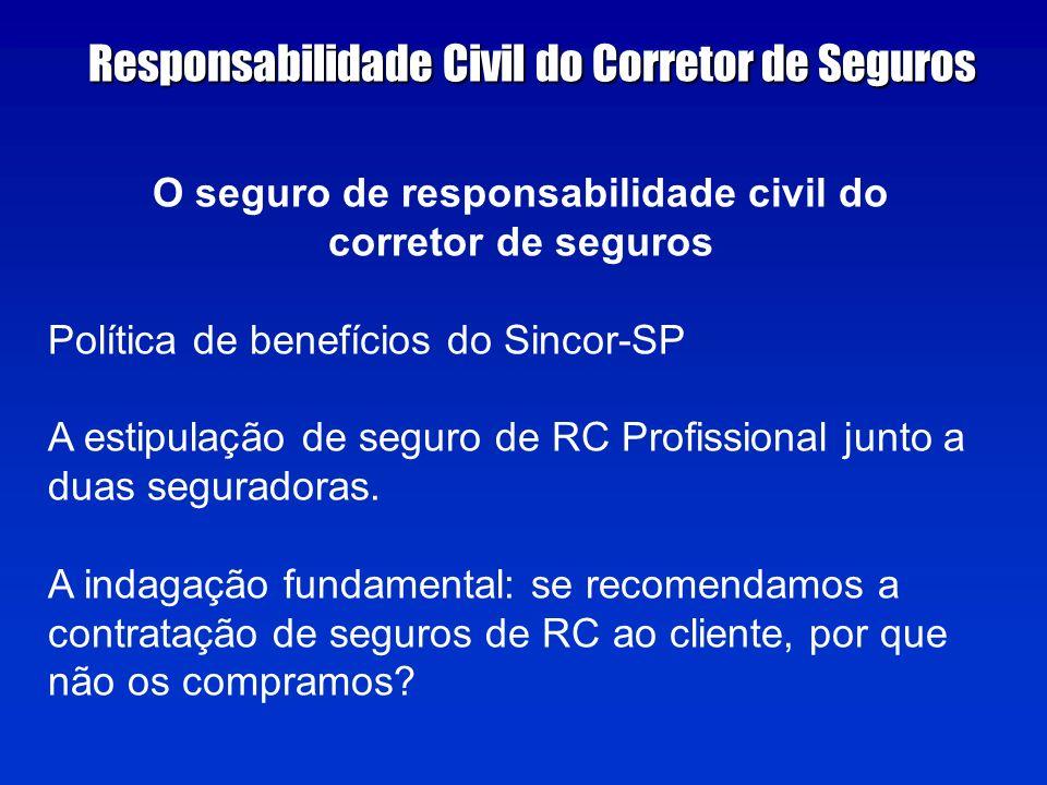 O seguro de responsabilidade civil do
