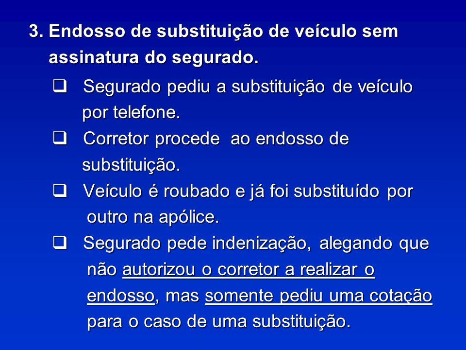 3. Endosso de substituição de veículo sem