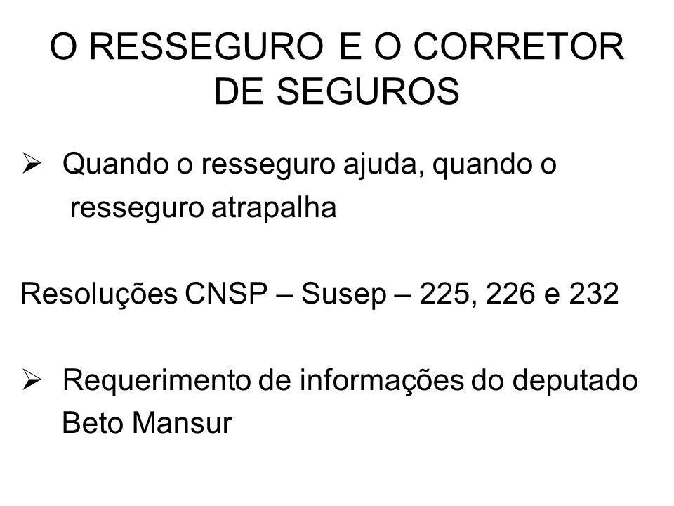 O RESSEGURO E O CORRETOR DE SEGUROS