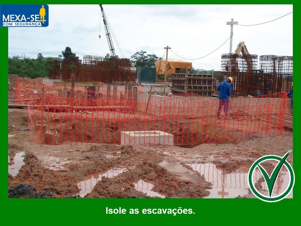O palestrante deverá informar sobre a importância do isolamento das escavações, a fim de evitar quedas.