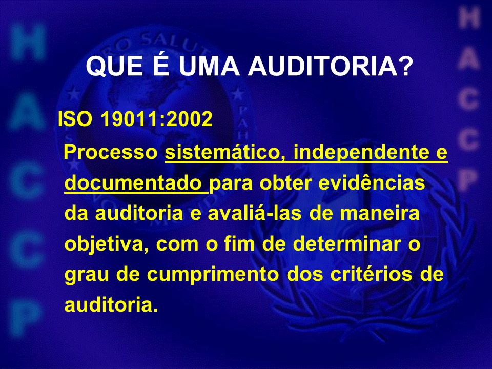 QUE É UMA AUDITORIA ISO 19011:2002