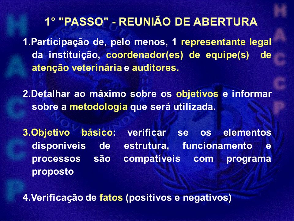 1° PASSO - REUNIÃO DE ABERTURA