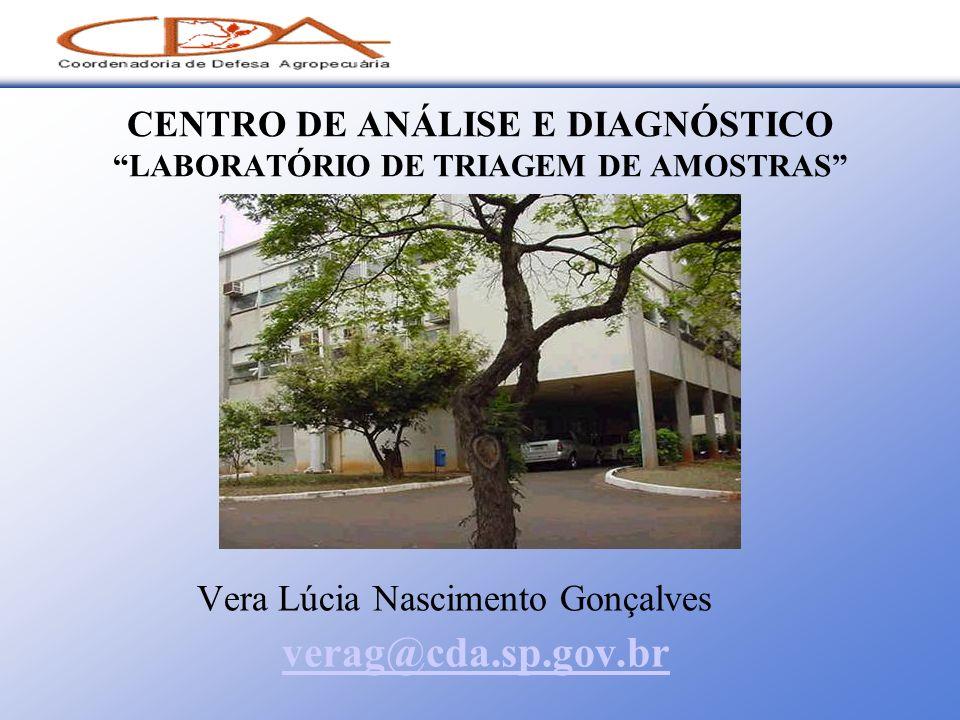 CENTRO DE ANÁLISE E DIAGNÓSTICO LABORATÓRIO DE TRIAGEM DE AMOSTRAS