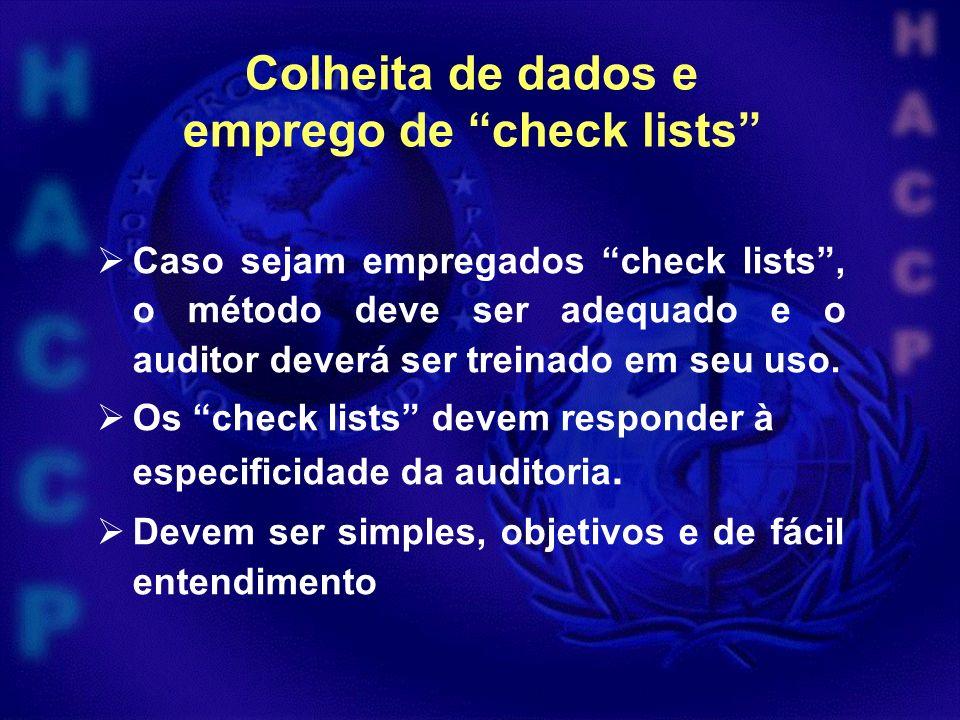 Colheita de dados e emprego de check lists