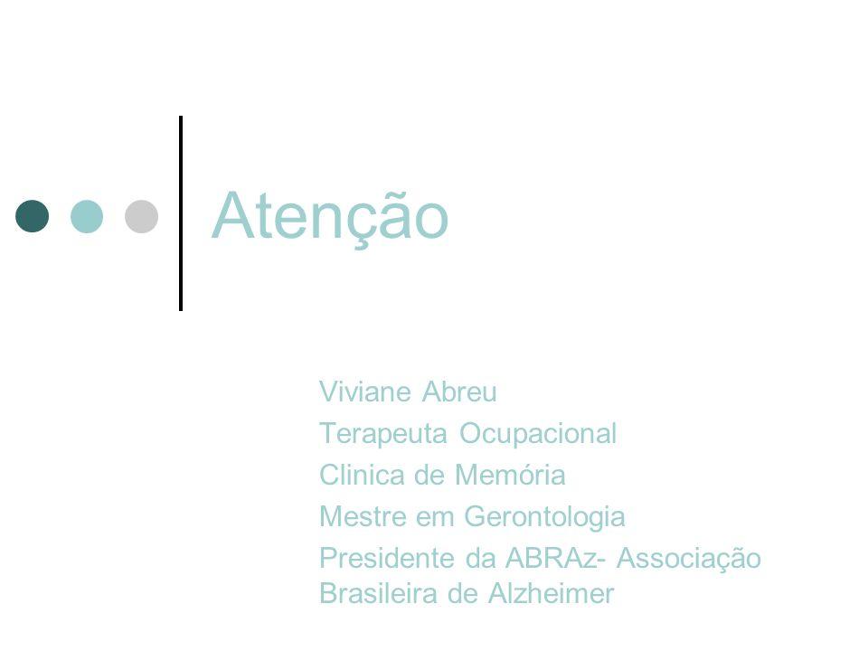 Atenção Viviane Abreu Terapeuta Ocupacional Clinica de Memória