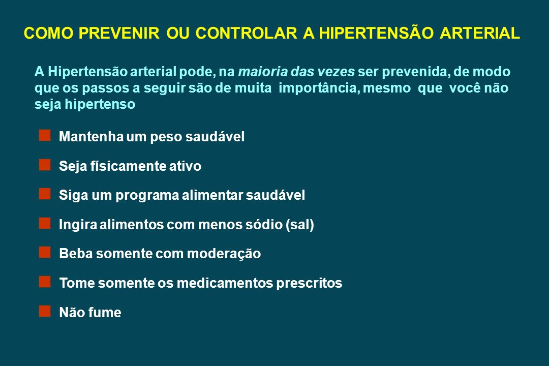 COMO PREVENIR OU CONTROLAR A HIPERTENSÃO ARTERIAL