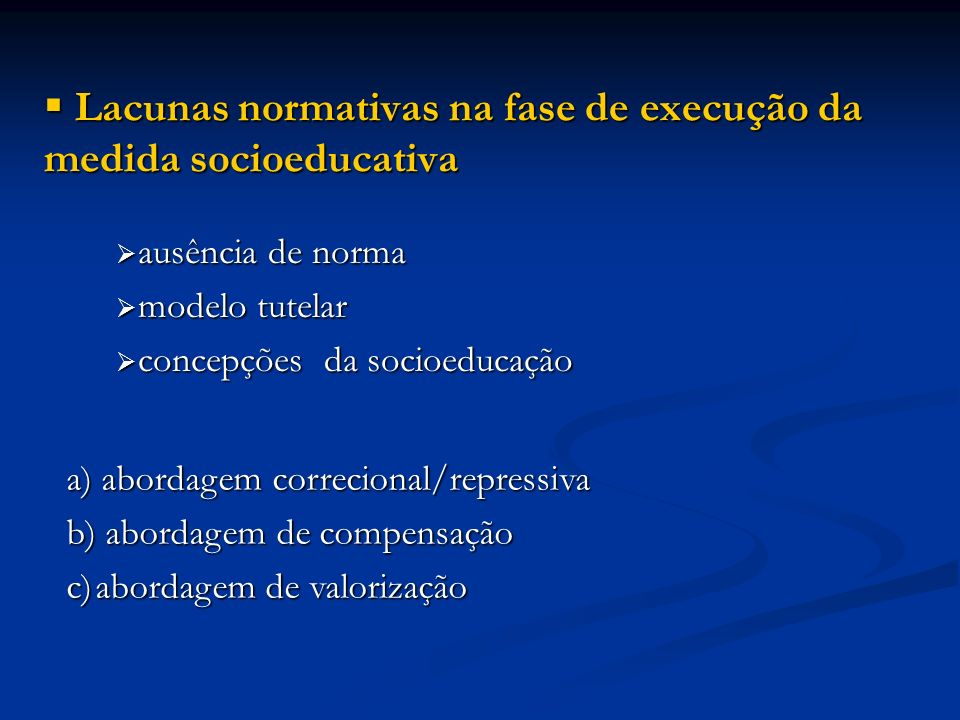 Lacunas normativas na fase de execução da medida socioeducativa
