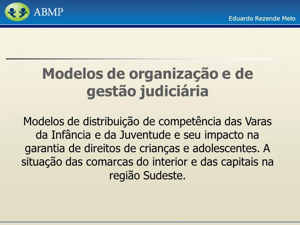 Modelos de organização e de gestão judiciária