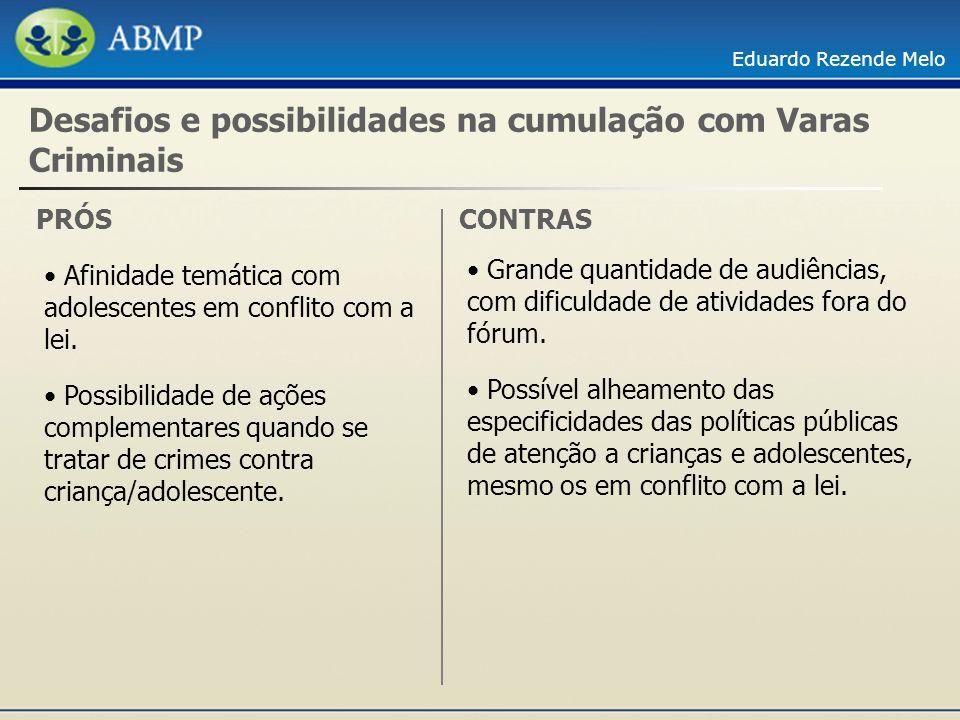 Desafios e possibilidades na cumulação com Varas Criminais