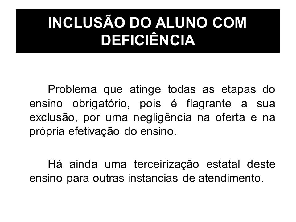 INCLUSÃO DO ALUNO COM DEFICIÊNCIA
