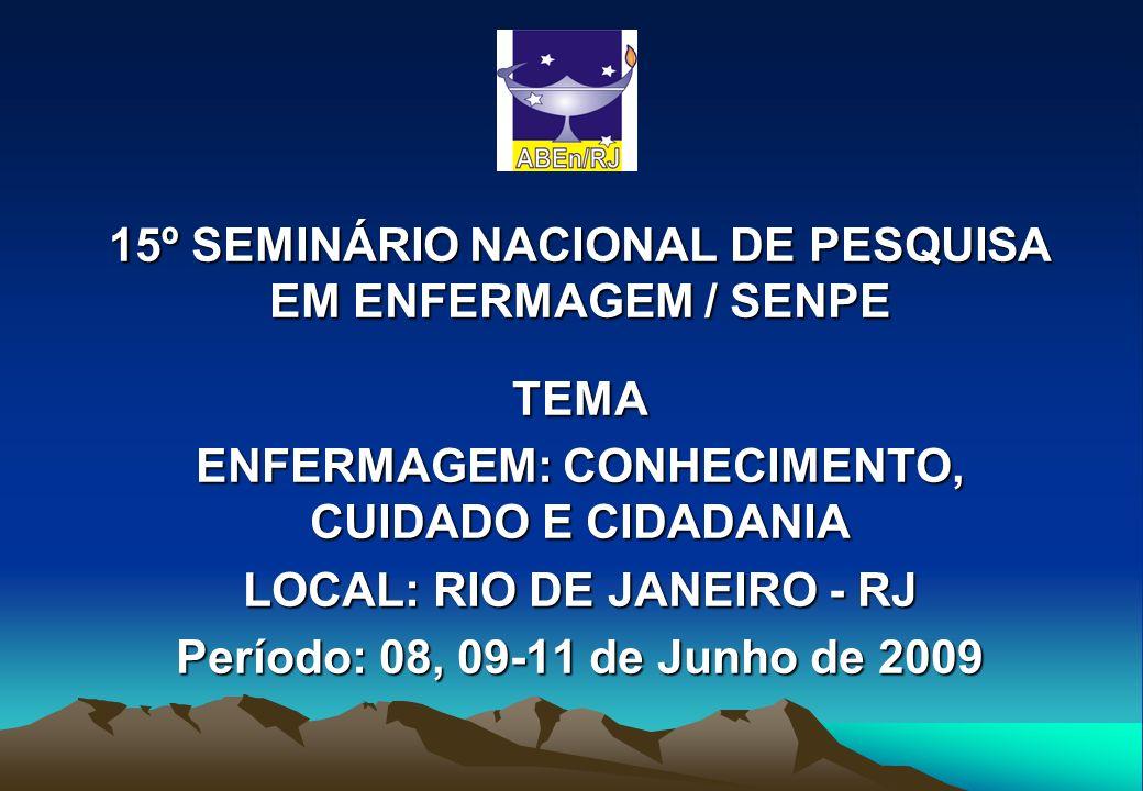 15º SEMINÁRIO NACIONAL DE PESQUISA EM ENFERMAGEM / SENPE