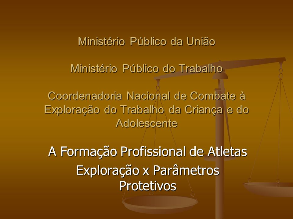 A Formação Profissional de Atletas Exploração x Parâmetros Protetivos