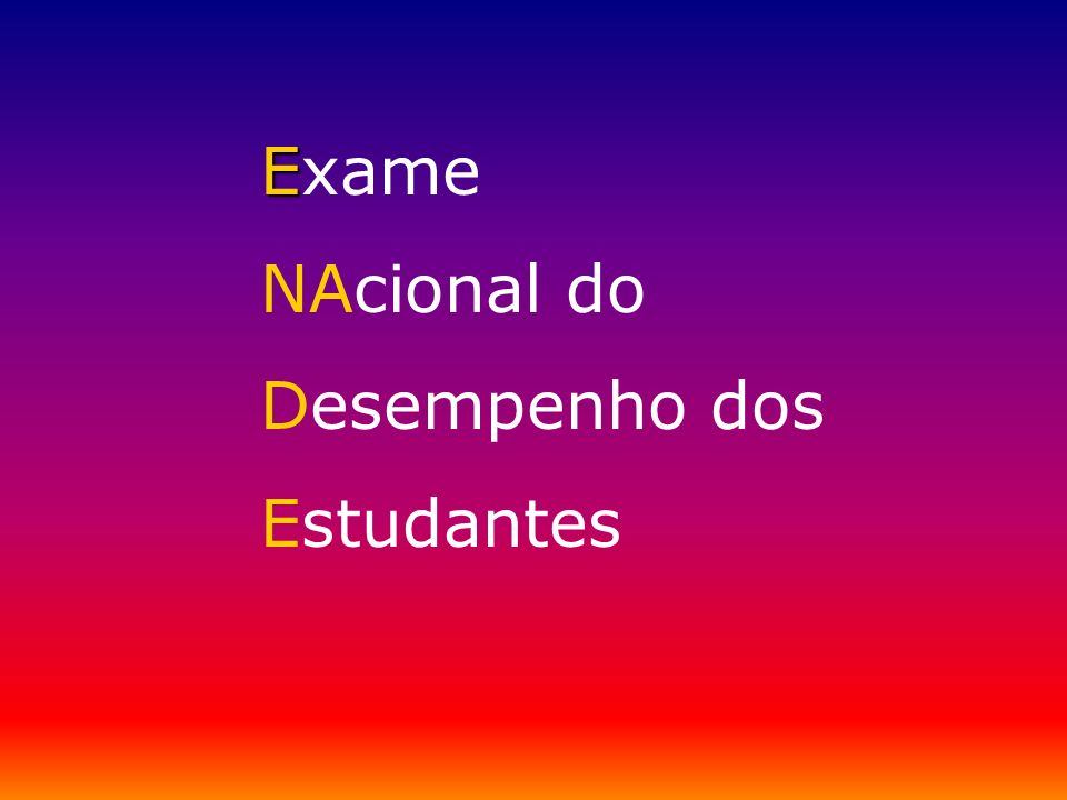 Exame NAcional do Desempenho dos Estudantes