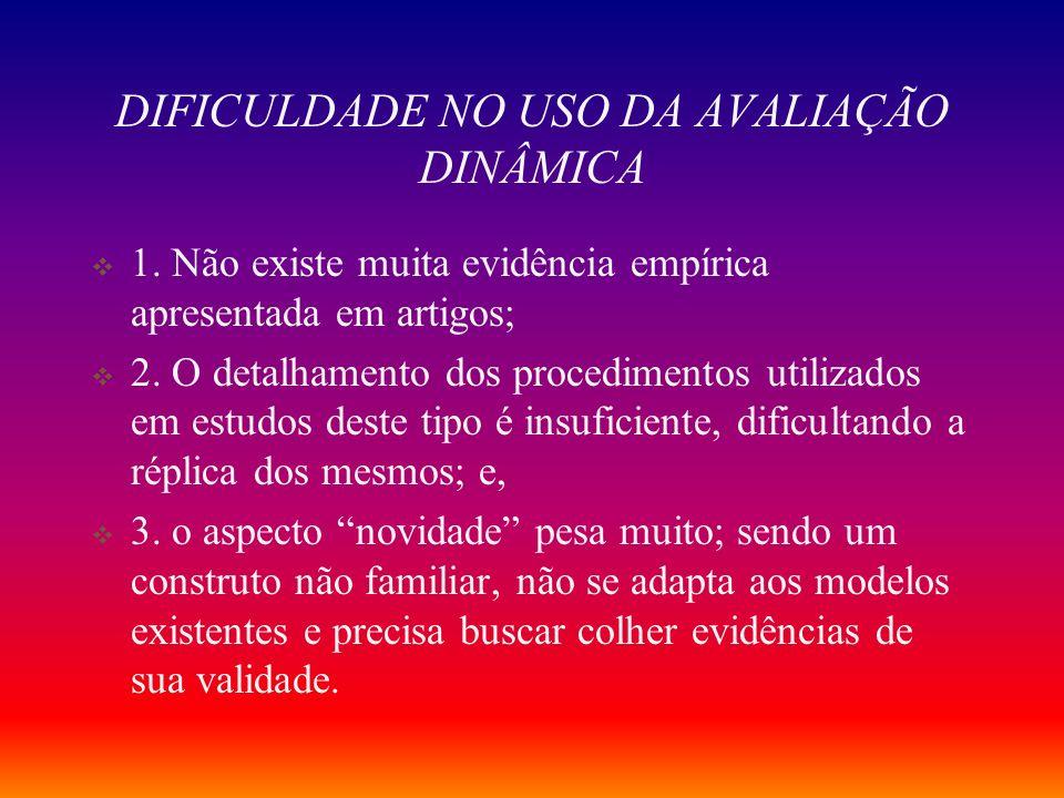 DIFICULDADE NO USO DA AVALIAÇÃO DINÂMICA
