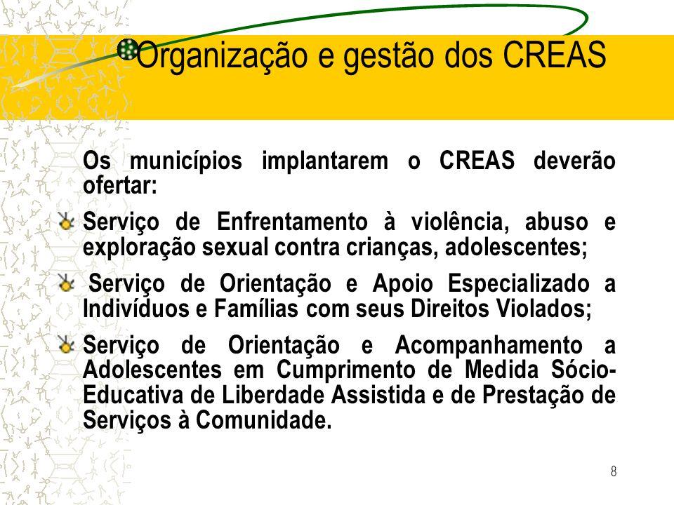 Organização e gestão dos CREAS