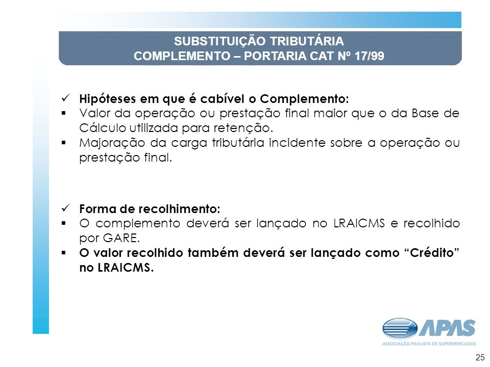 SUBSTITUIÇÃO TRIBUTÁRIA COMPLEMENTO – PORTARIA CAT Nº 17/99