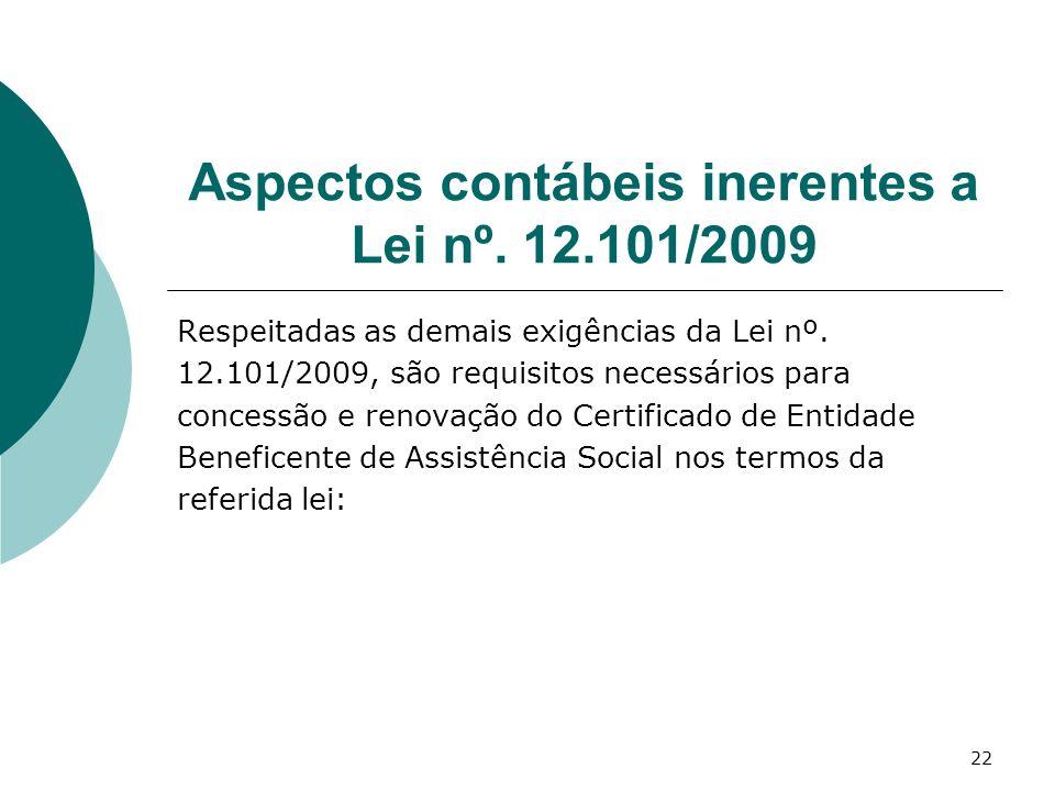 Aspectos contábeis inerentes a Lei nº. 12.101/2009