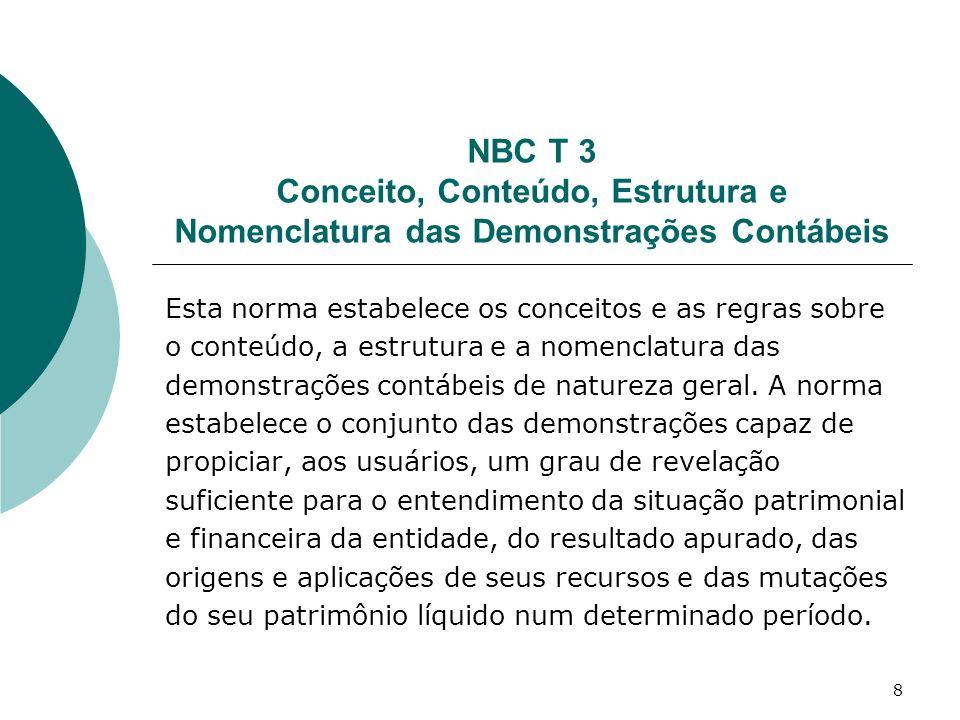 NBC T 3 Conceito, Conteúdo, Estrutura e Nomenclatura das Demonstrações Contábeis