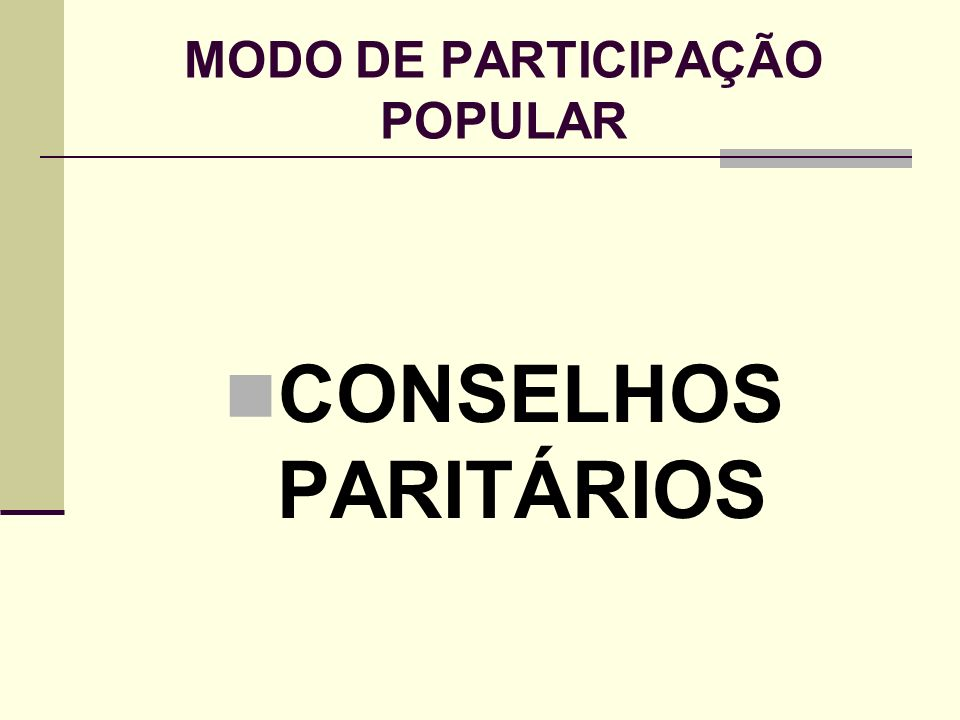 MODO DE PARTICIPAÇÃO POPULAR