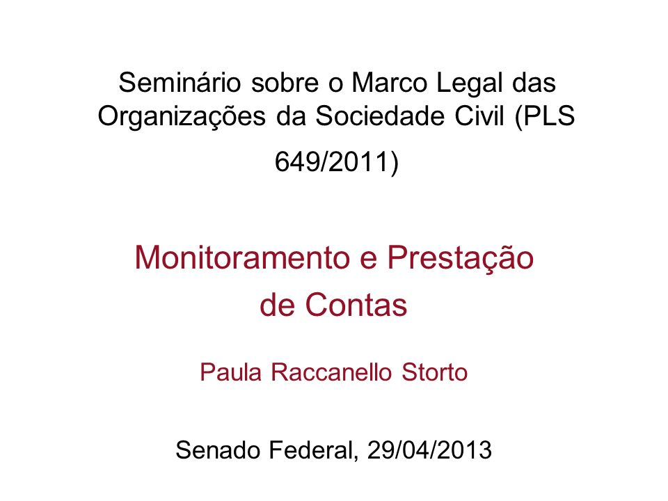 Monitoramento e Prestação de Contas Paula Raccanello Storto