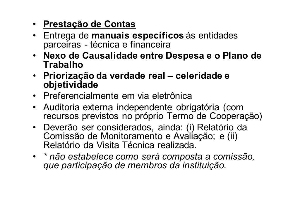 Prestação de Contas Entrega de manuais específicos às entidades parceiras - técnica e financeira.