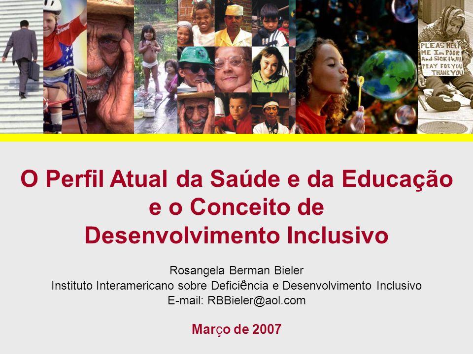 O Perfil Atual da Saúde e da Educação e o Conceito de Desenvolvimento Inclusivo
