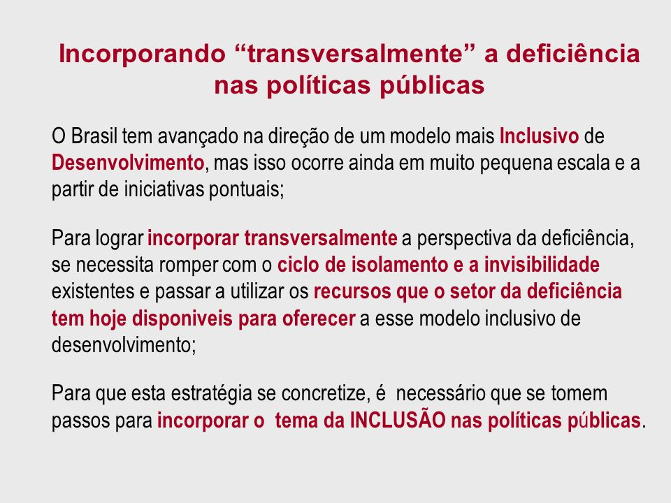 Incorporando transversalmente a deficiência nas políticas públicas