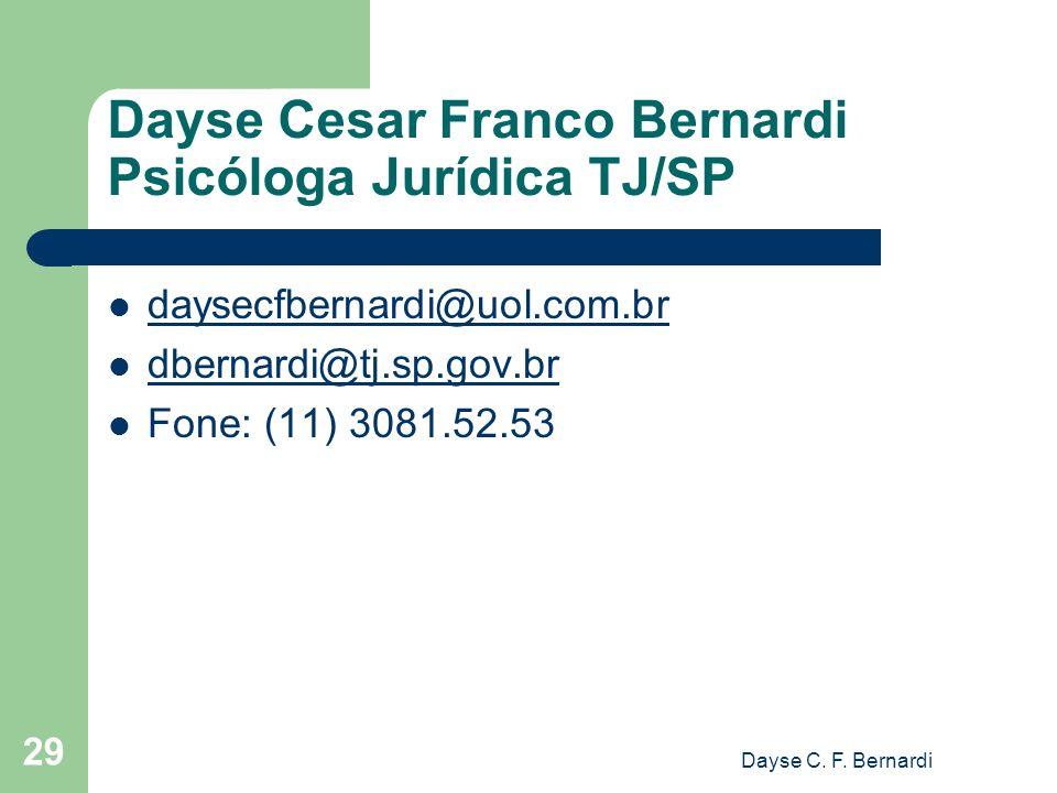 Dayse Cesar Franco Bernardi Psicóloga Jurídica TJ/SP