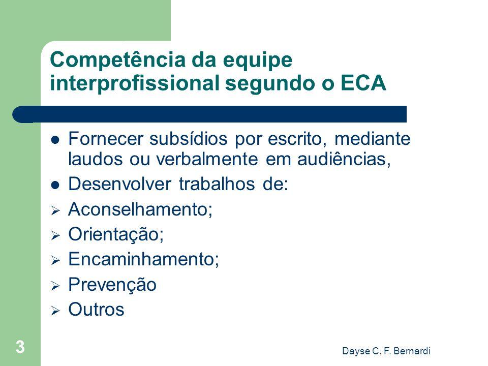 Competência da equipe interprofissional segundo o ECA