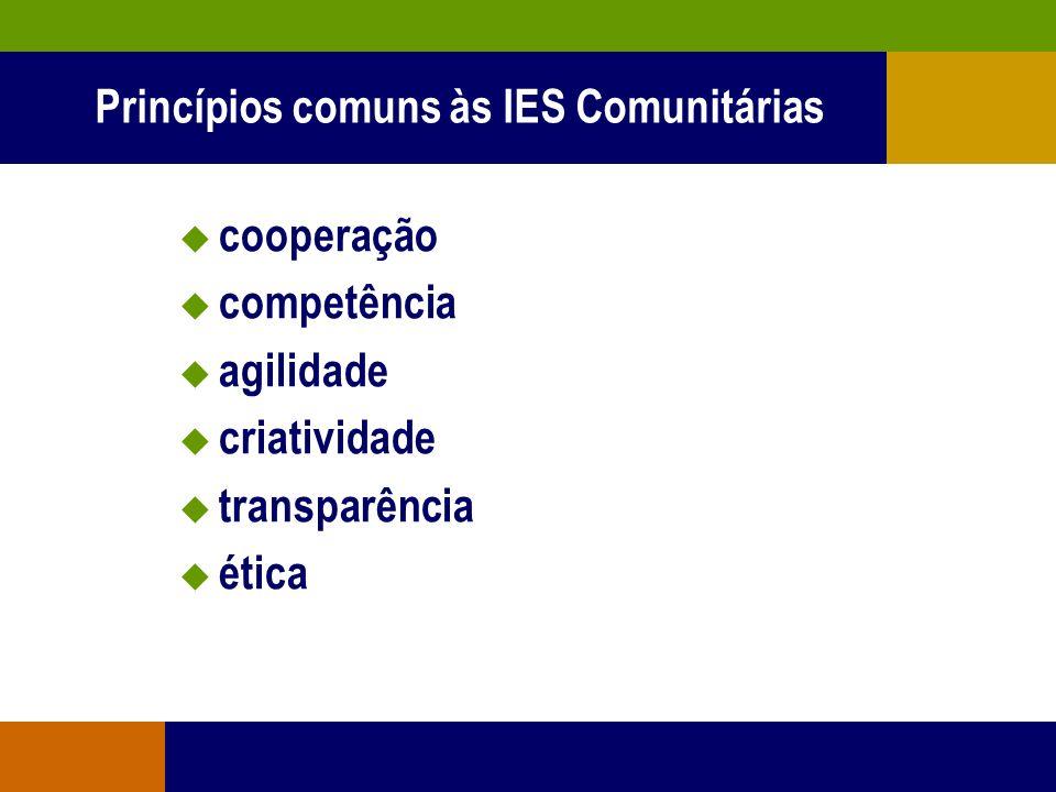 Princípios comuns às IES Comunitárias