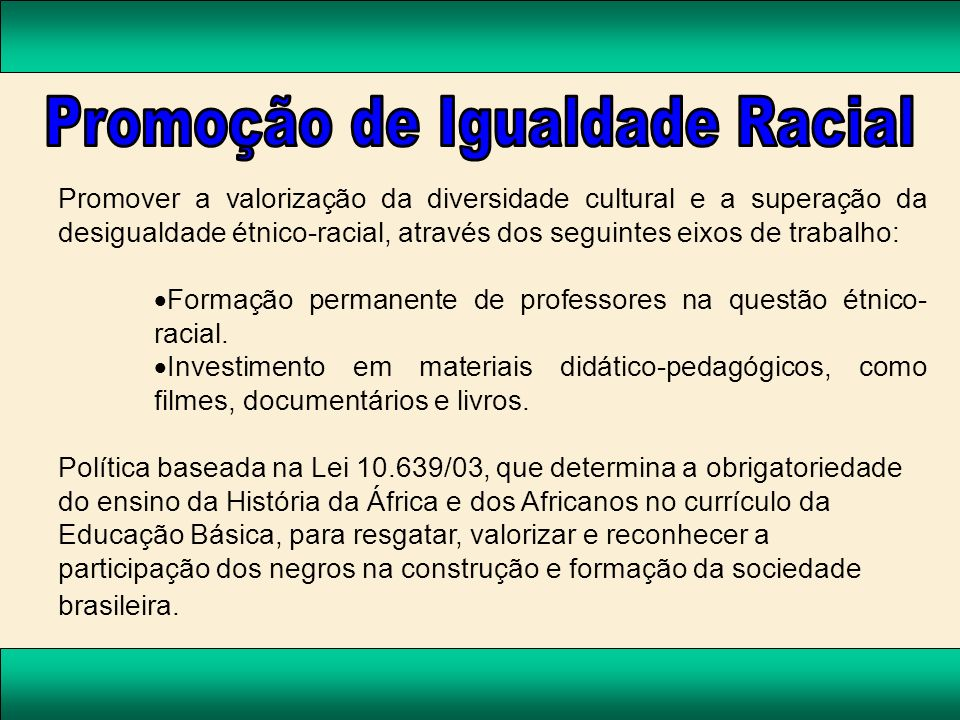 Promoção de Igualdade Racial
