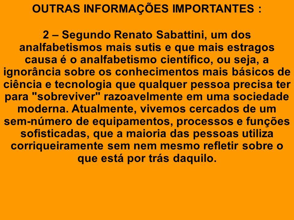 OUTRAS INFORMAÇÕES IMPORTANTES :