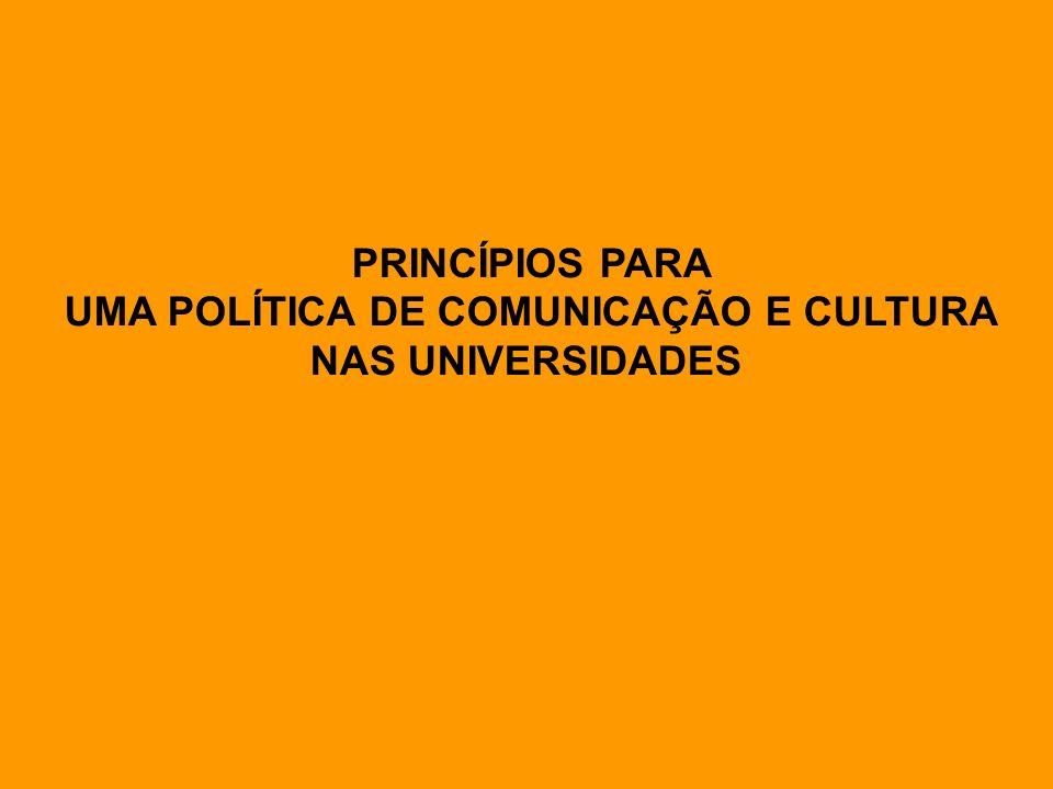 UMA POLÍTICA DE COMUNICAÇÃO E CULTURA