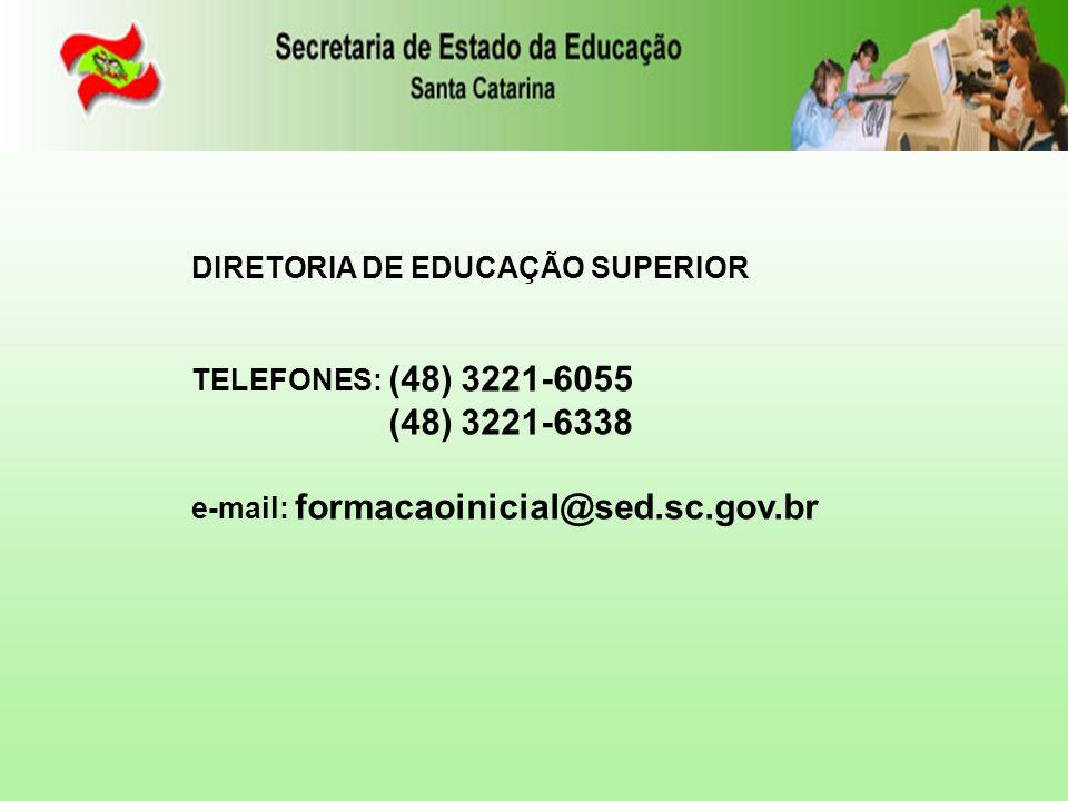 (48) 3221-6338 DIRETORIA DE EDUCAÇÃO SUPERIOR
