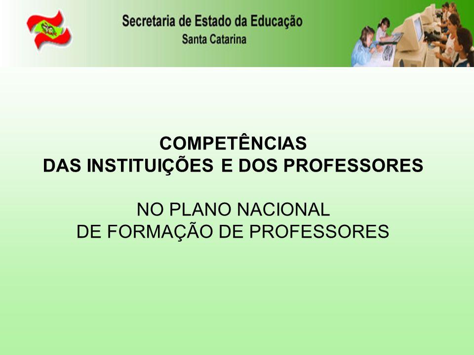 DAS INSTITUIÇÕES E DOS PROFESSORES