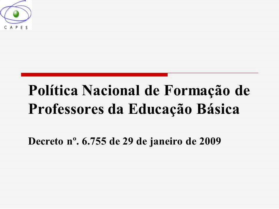 Política Nacional de Formação de Professores da Educação Básica Decreto nº.