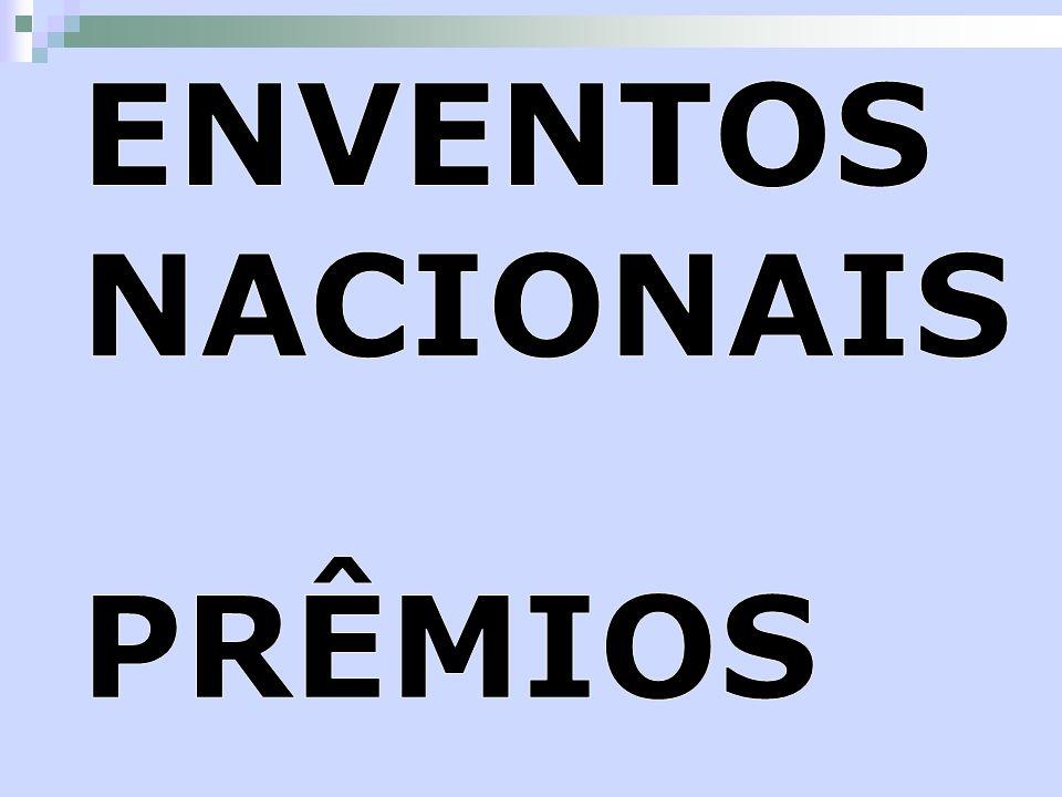 ENVENTOS NACIONAIS PRÊMIOS