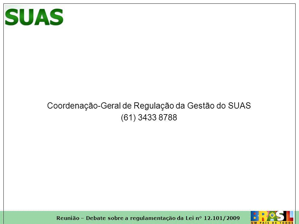 Coordenação-Geral de Regulação da Gestão do SUAS