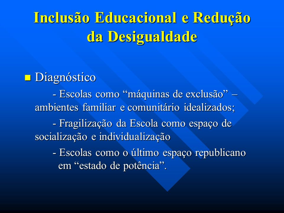 Inclusão Educacional e Redução da Desigualdade