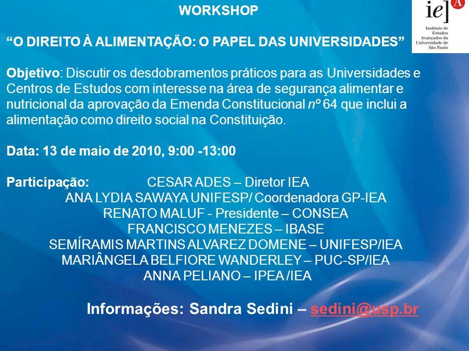 Informações: Sandra Sedini – sedini@usp.br