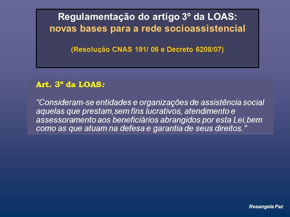 Regulamentação do artigo 3º da LOAS:
