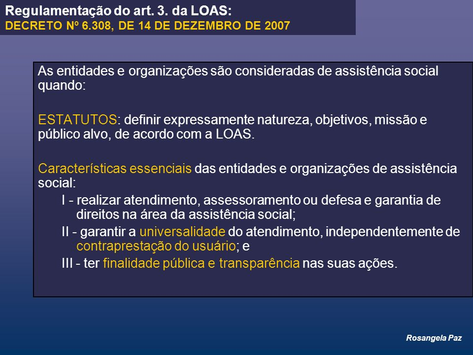 Regulamentação do art. 3. da LOAS: