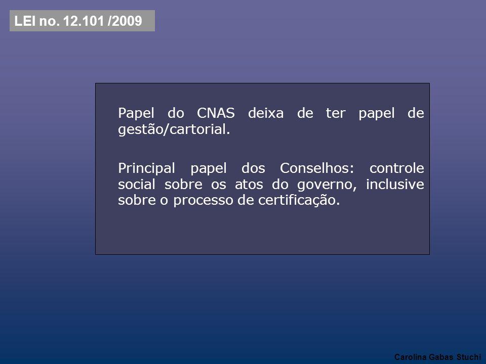 Papel do CNAS deixa de ter papel de gestão/cartorial.