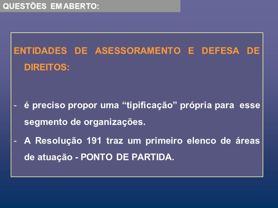 ENTIDADES DE ASESSORAMENTO E DEFESA DE DIREITOS: