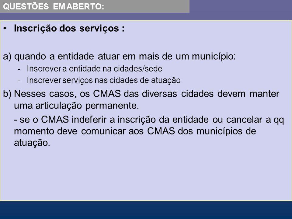 Inscrição dos serviços :