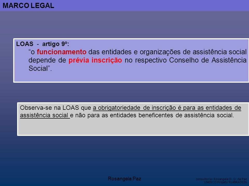 MARCO LEGAL LOAS - artigo 9º: