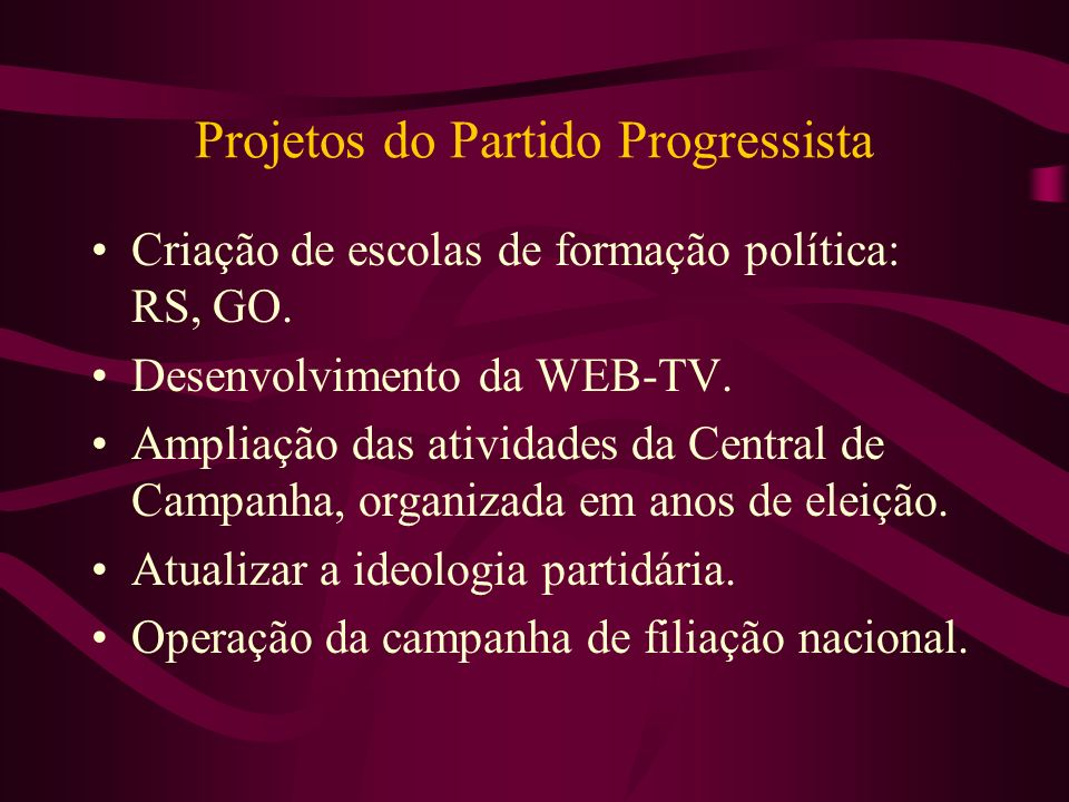 Projetos do Partido Progressista