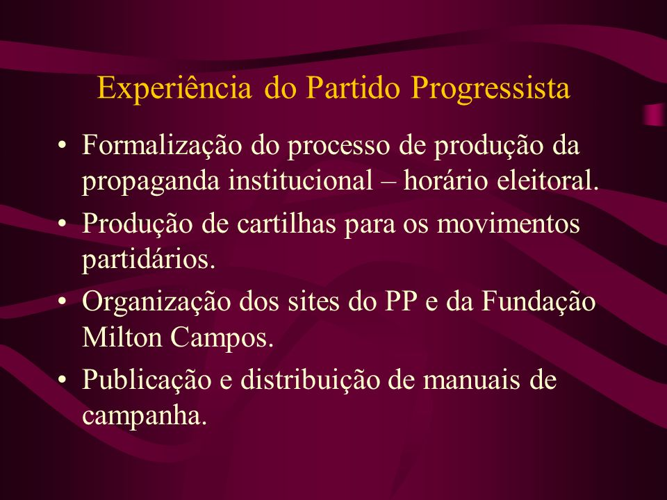 Experiência do Partido Progressista