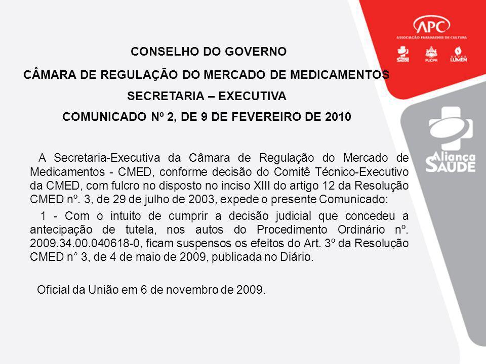 CONSELHO DO GOVERNO CÂMARA DE REGULAÇÃO DO MERCADO DE MEDICAMENTOS
